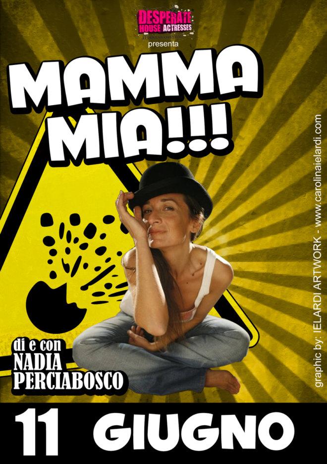 mamma-mia_Nadia-Perciabosco_2014